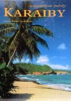 Niezapomniane podróże: Karaiby