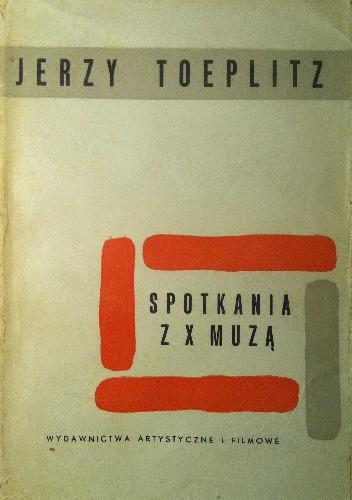Okładka książki Spotkania z X muzą