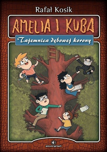 Okładka książki Amelia i Kuba. Tajemnica dębowej korony