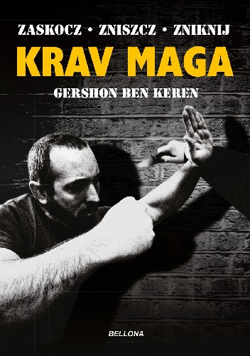 Okładka książki Krav Maga. Najlepsze na świecie przeciwdziałanie przemocy