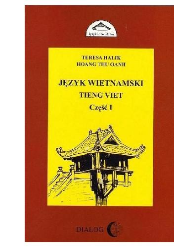 Okładka książki Język wietnamski. Tieng viet. Część I