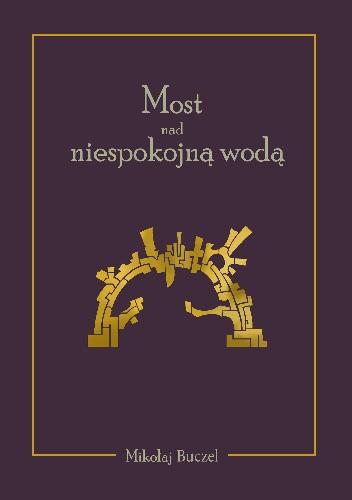 Okładka książki Most nad niespokojną wodą