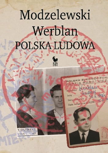 Okładka książki Modzelewski – Werblan. Polska Ludowa