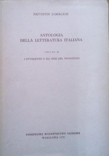 Okładka książki Antologia della letteratura Italiana Volume III L`Ottocento  egli inizi del Novecento