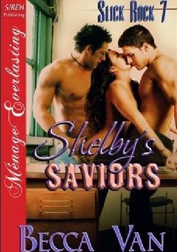 Okładka książki Shelby's Saviors