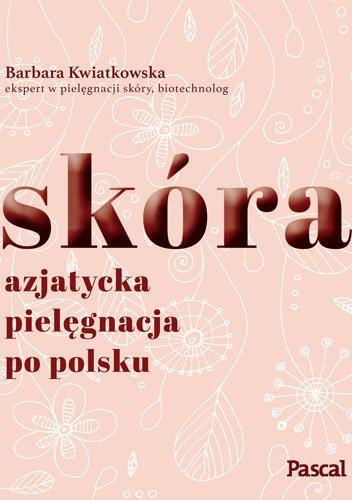 Okładka książki Skóra. Azjatycka pielęgnacja po Polsku