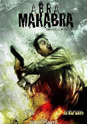 Okładka książki Abra Makabra - 5 - Sprawa Cala McDonalda: Amerykańska Rewia Odmieńców