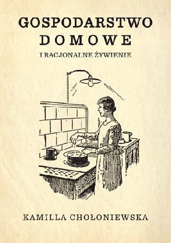 Okładka książki Gospodarstwo domowe i racjonalne żywienie