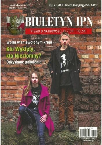 Okładka książki Biuletyn IPN, nr 3 (136) * marzec 2017