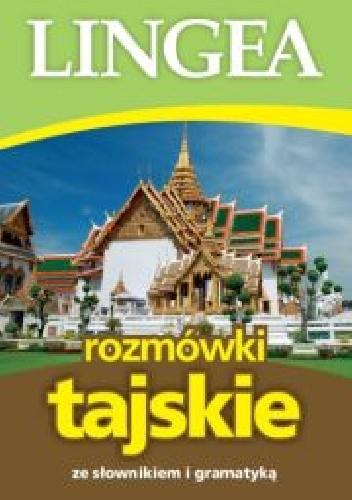 Okładka książki Rozmówki tajskie ze słownikiem i gramatyką