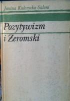 Pozytywizm i Żeromski