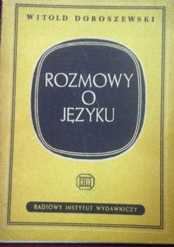 Okładka książki Rozmowy o języku
