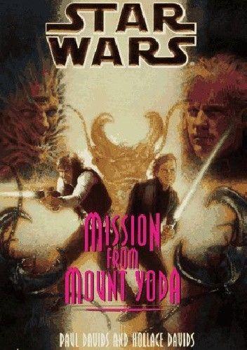 Okładka książki Mission from Mount Yoda