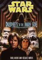 Prophets of the Dark Side