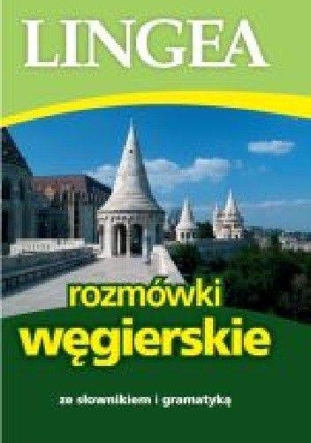 Okładka książki Rozmówki węgierskie ze słownikiem i gramatyką