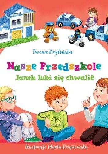 Okładka książki Nasze przedszkole. Janek lubi się chwalić.