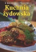 Kuchnia żydowska. Z kuchennej półeczki
