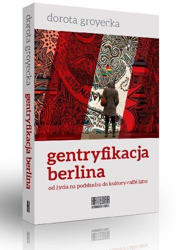 Okładka książki Gentryfikacja Berlina