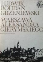 Warszawa Aleksandra Gierymskiego