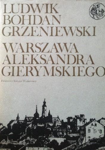 Okładka książki WARSZAWA ALEKSANDRA GIERYMSKIEGO
