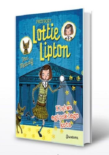Okładka książki Przygody Lottie Lipton. Klątwa egipskiego kota