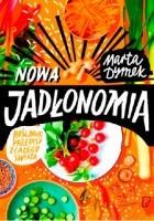 Nowa Jadłonomia. Roślinne przepisy z całego świata