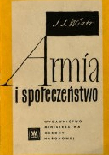 Okładka książki Armia i społeczeństwo.