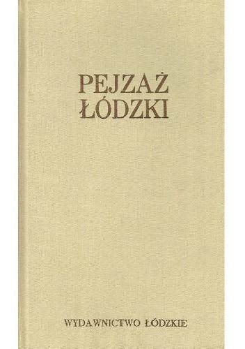 Okładka książki Pejzaż łódzki