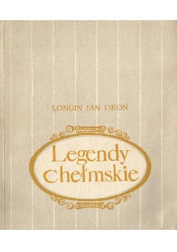 Okładka książki Legendy chełmskie