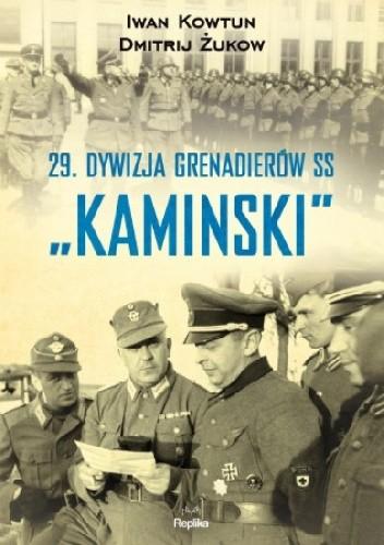 """Okładka książki 29 Dywizja Grenadierów SS """"Kaminski"""""""
