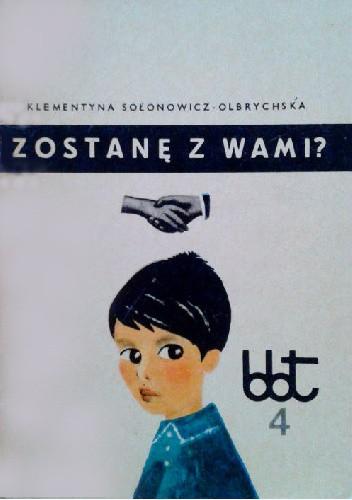Okładka książki Zostanę z wami?