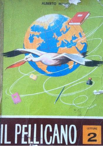 Okładka książki Il pellicano 2 letture