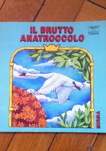 Okładka książki Il brutto anatroccolo