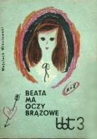 Beata ma oczy brązowe