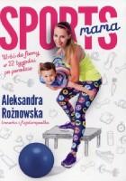 Sportsmama Wróć do formy w 12 tygodni po porodzie