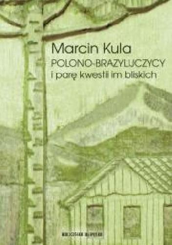 Okładka książki Polono-Brazylijczycy i parę kwestii im bliskich