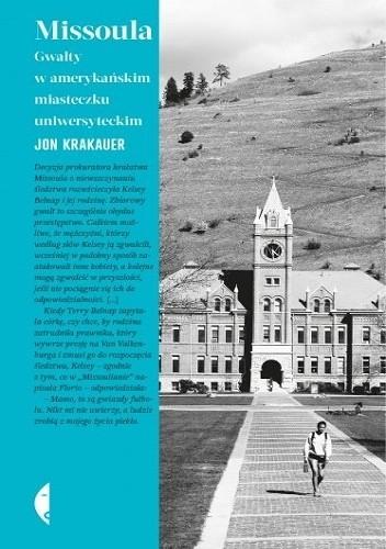 Okładka książki Missoula. Gwałty w amerykańskim miasteczku uniwersyteckim