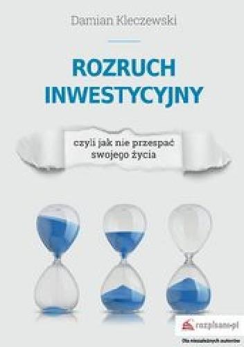 Okładka książki Rozruch inwestycyjny
