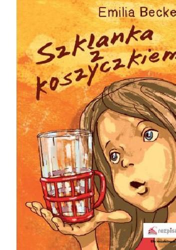 Okładka książki Szklanka z koszyczkiem