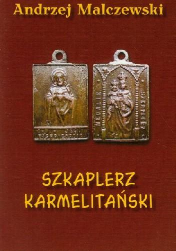 Okładka książki Szkaplerz Karmelitański