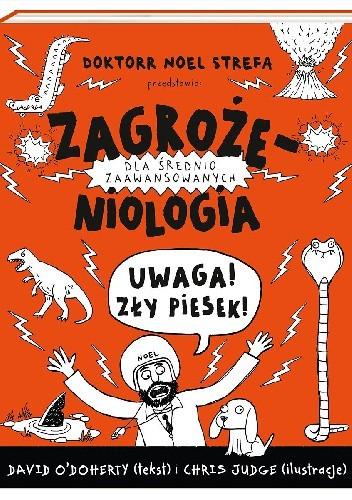 Okładka książki Zagrożeniologia. Uwaga, zły piesek!