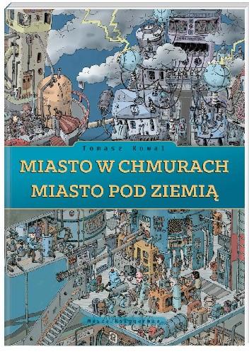 Okładka książki Miasto w chmurach. Miasto pod ziemią