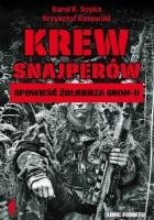 Krew snajperów. Opowieści żołnierza GROM-u