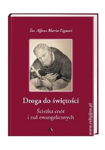 Okładka książki Droga do świętości, cz. II. Ścieżka cnót i rad ewangelicznych