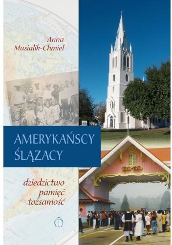 Okładka książki Amerykańscy Ślązacy