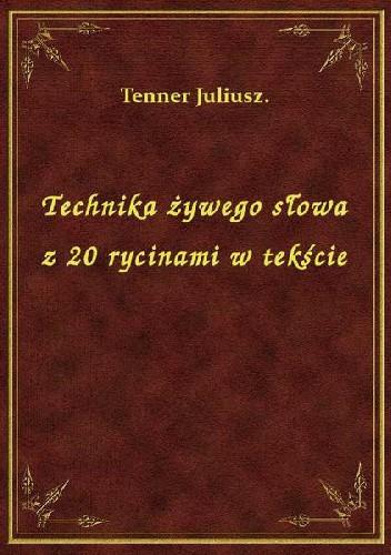 Okładka książki Technika żywego słowa