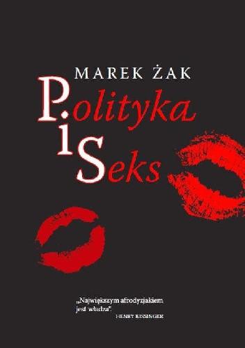 Okładka książki Polityka i seks
