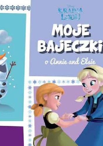 Okładka książki Moje bajeczki o Annie i Elsie