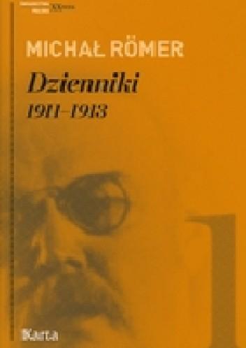 Okładka książki Dzienniki 1911-1913 Tom 1