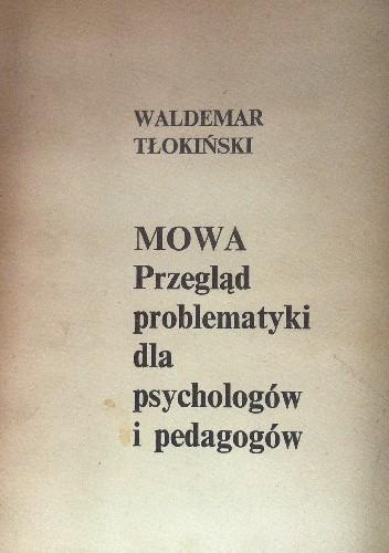 Okładka książki MOWA Przegląd problematyki dla psychologów i pedagogów
